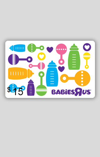 "$15 Babies""R""Us Gift Card"