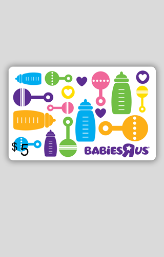 "$5 Babies""R""Us Gift Card"