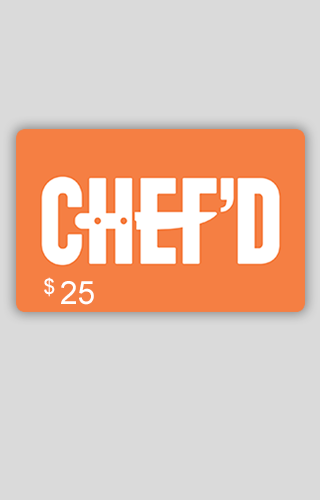 $25 Chef'd Gift Card